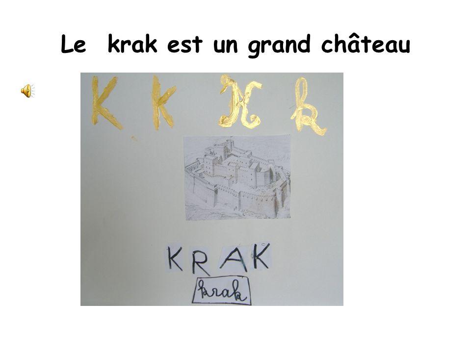 Le krak est un grand château