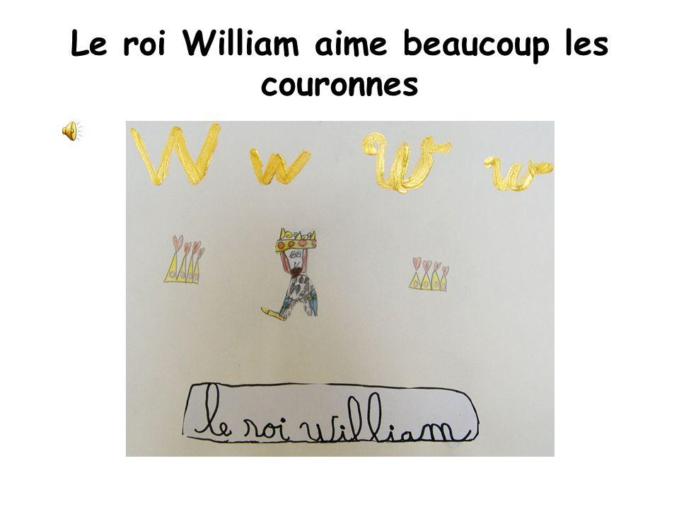 Le roi William aime beaucoup les couronnes