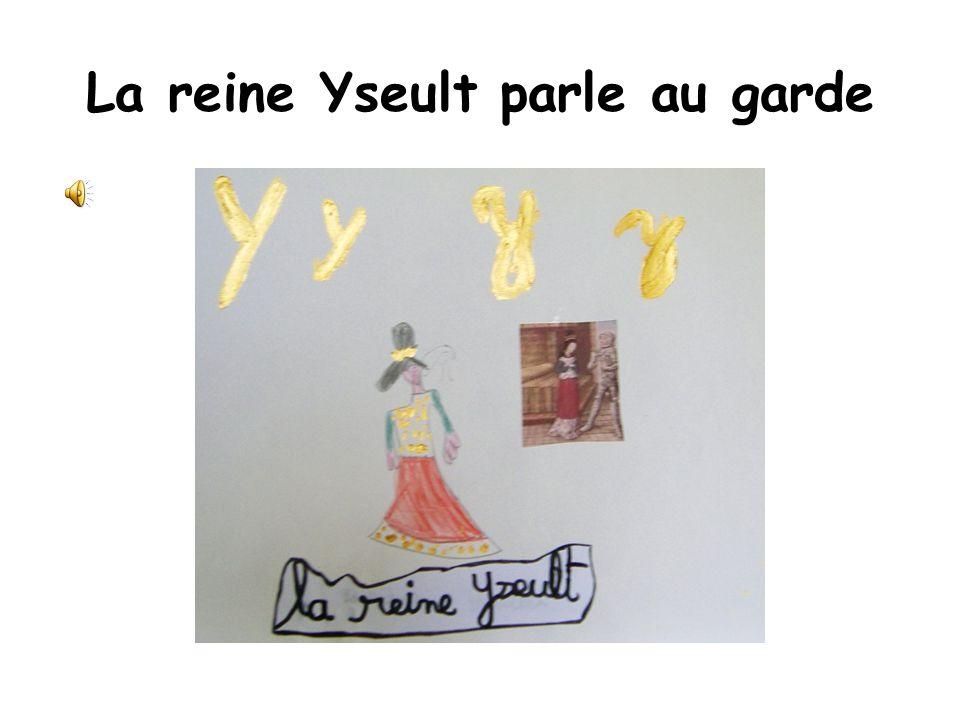 La reine Yseult parle au garde