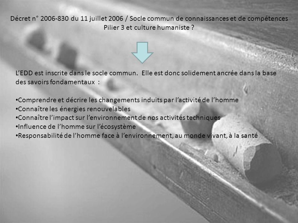 Décret n° 2006-830 du 11 juillet 2006 / Socle commun de connaissances et de compétences Pilier 3 et culture humaniste .