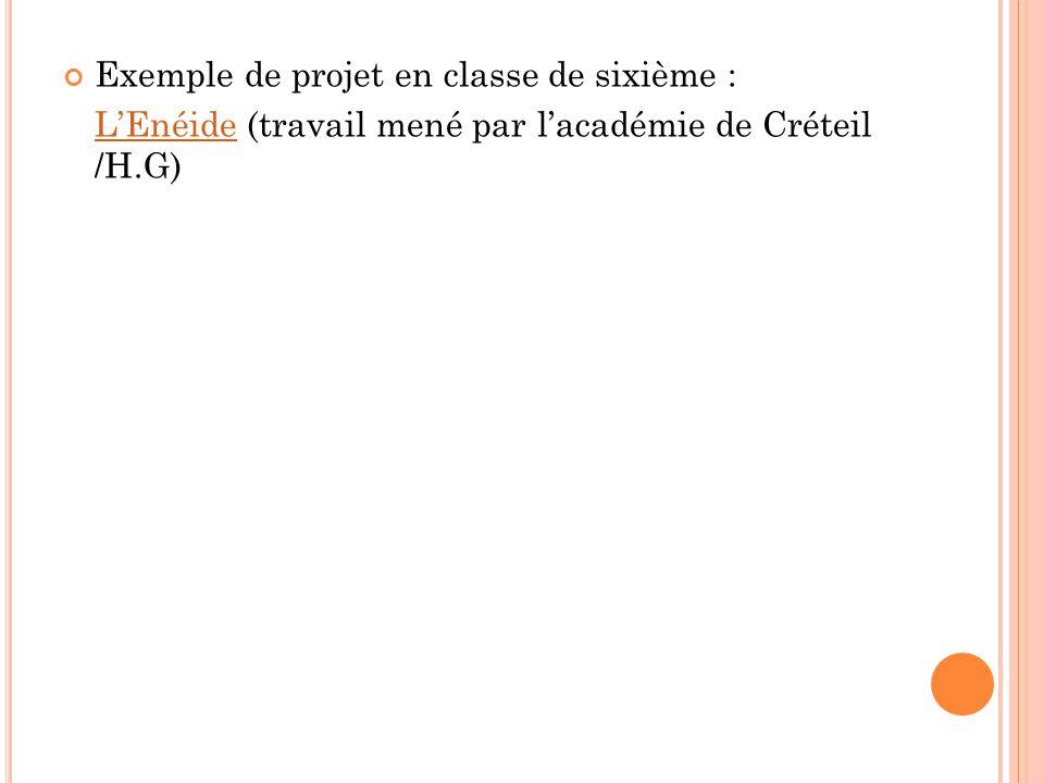 Exemple de projet en classe de sixième : L'EnéideL'Enéide (travail mené par l'académie de Créteil /H.G)