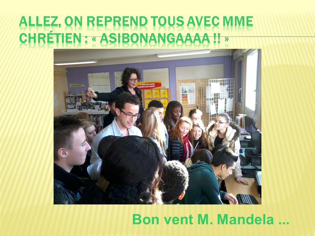 Bon vent M. Mandela...
