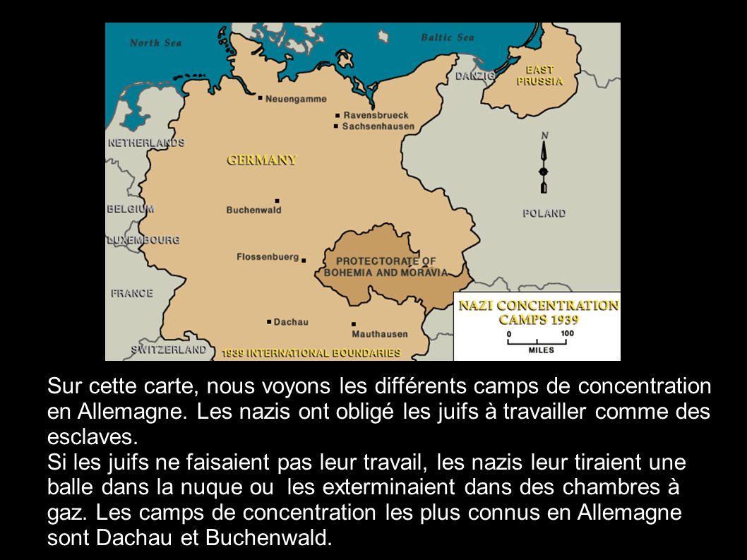 Sur cette carte, nous voyons les différents camps de concentration en Allemagne. Les nazis ont obligé les juifs à travailler comme des esclaves. Si le