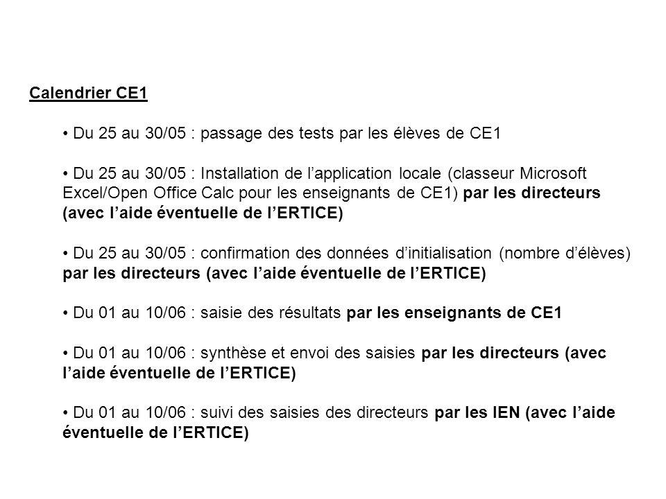 Calendrier CE1 Du 25 au 30/05 : passage des tests par les élèves de CE1 Du 25 au 30/05 : Installation de l'application locale (classeur Microsoft Exce