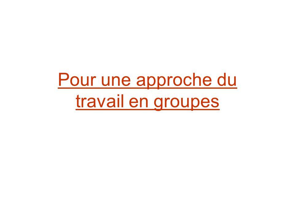 Pour une approche du travail en groupes