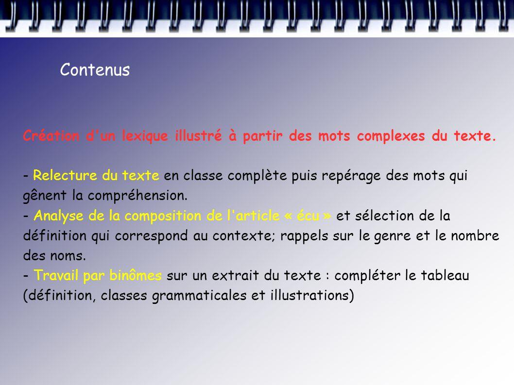 Contenus Création d un lexique illustré à partir des mots complexes du texte.