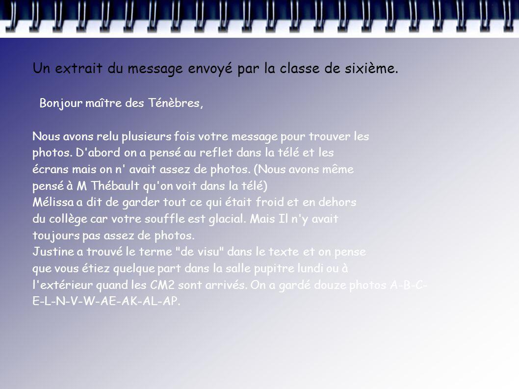 Un extrait du message envoyé par la classe de sixième.