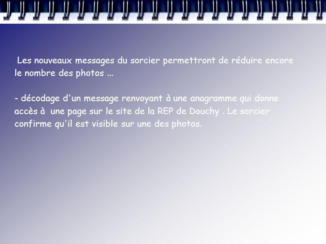 Les nouveaux messages du sorcier permettront de réduire encore le nombre des photos...