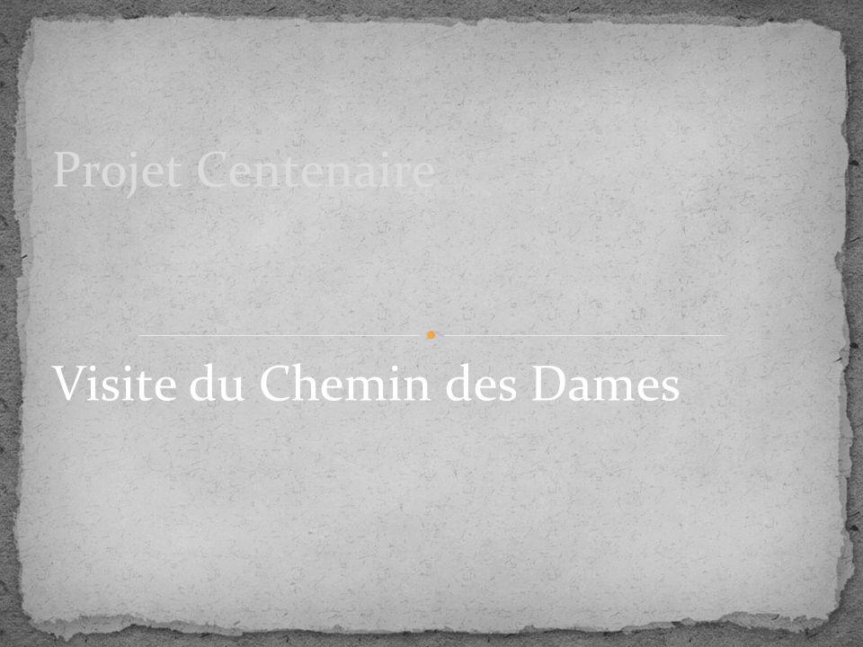 Visite du Chemin des Dames Projet Centenaire