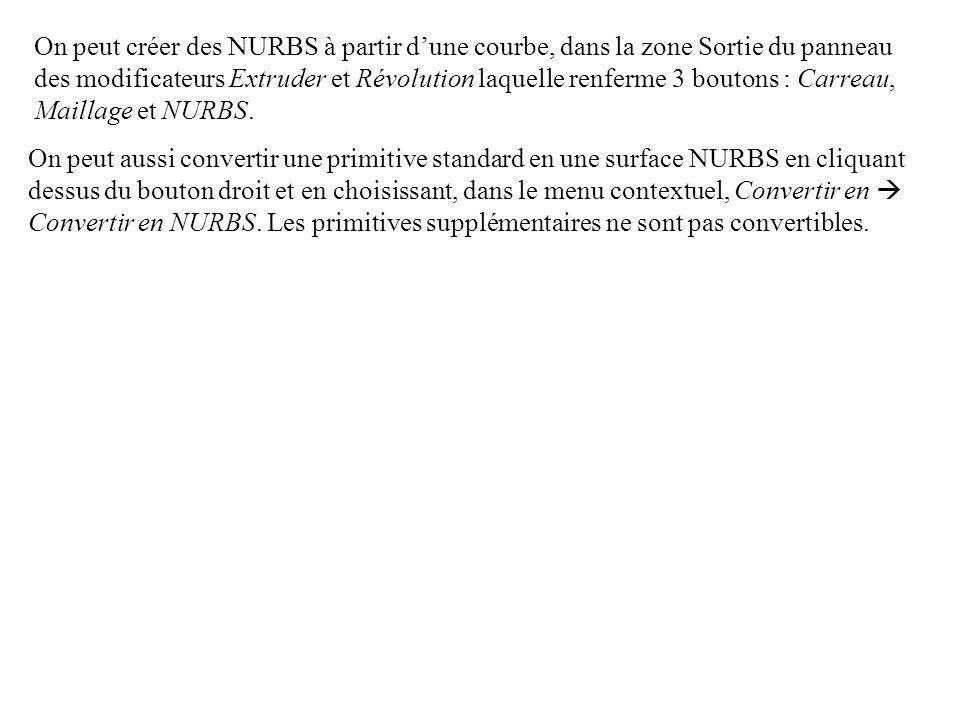 On peut aussi convertir une primitive standard en une surface NURBS en cliquant dessus du bouton droit et en choisissant, dans le menu contextuel, Convertir en  Convertir en NURBS.