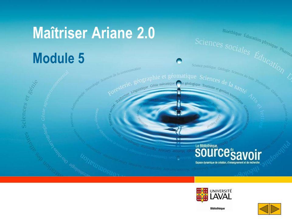 Maîtriser Ariane 2.0 Module 5
