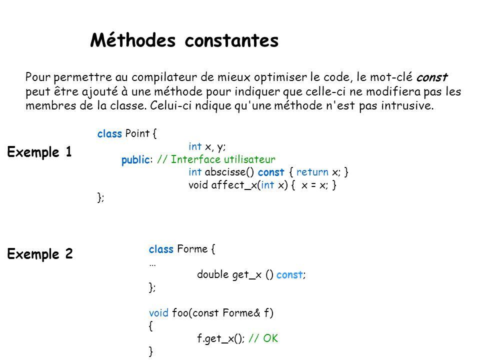 Les classes Lors de l implémentation des méthodes, il est donc nécessaire de préfixer le nom de la méthode implémentée du nom de la classe suivi de :: .