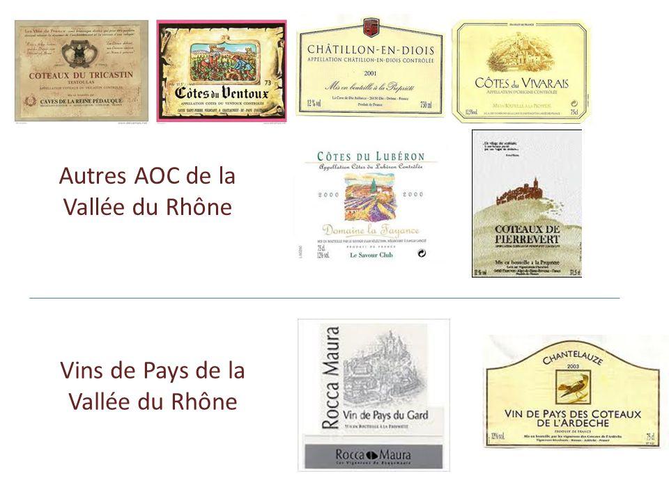 Autres AOC de la Vallée du Rhône Vins de Pays de la Vallée du Rhône