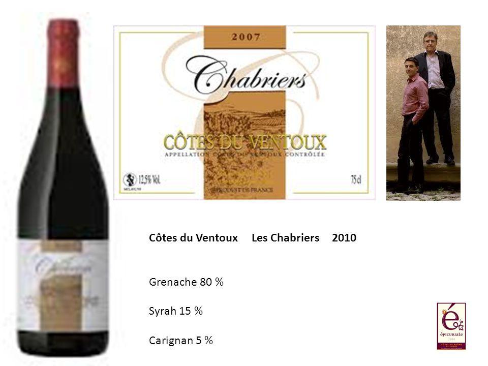 Côtes du Ventoux Les Chabriers 2010 Grenache 80 % Syrah 15 % Carignan 5 %