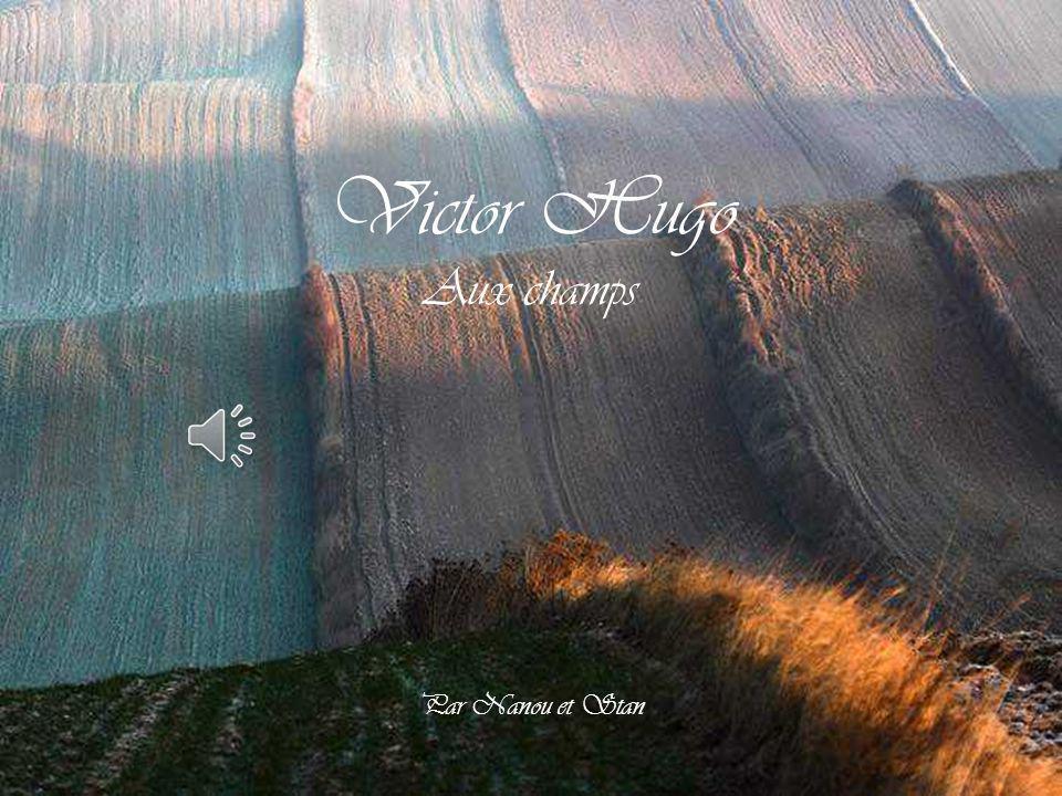 Victor Hugo Aux champs Par Nanou et Stan