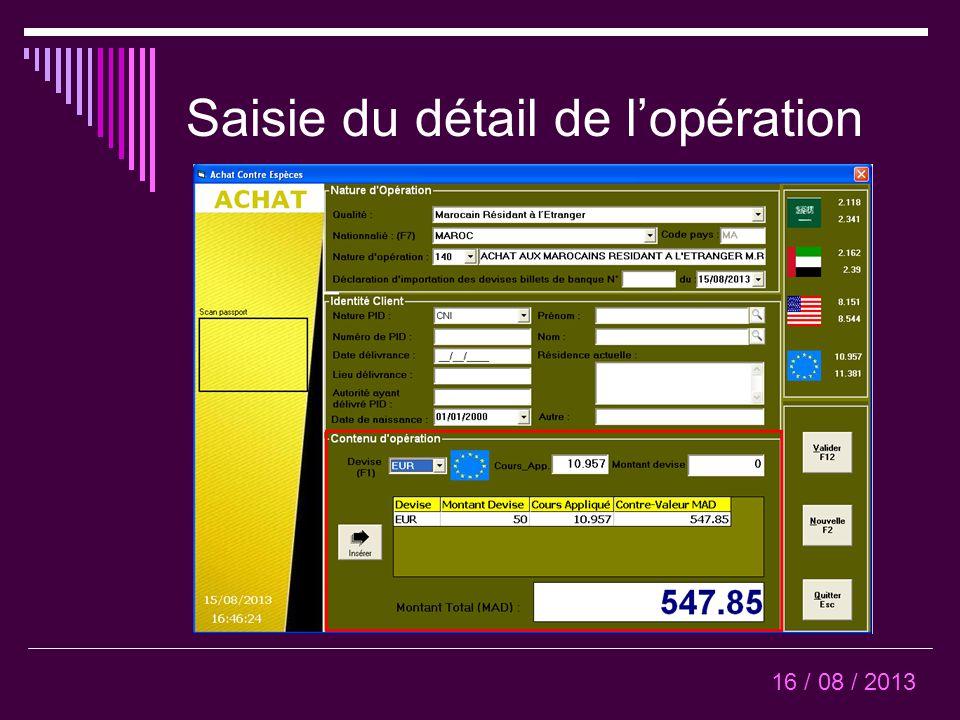 Saisie du détail de l'opération 16 / 08 / 2013