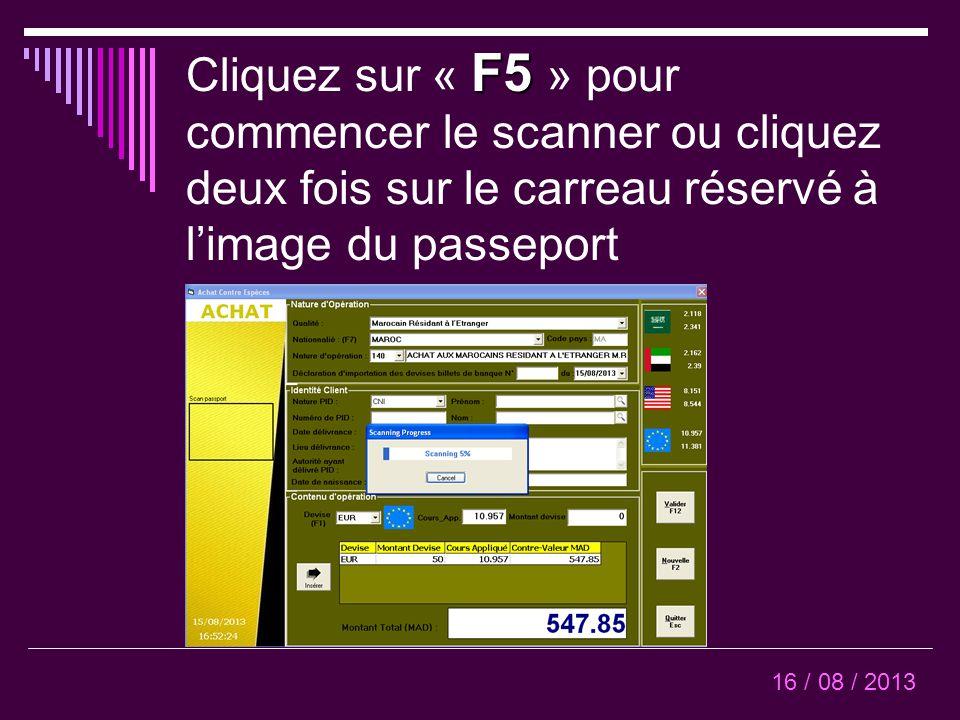 Passeport en cours d'être scanné 16 / 08 / 2013