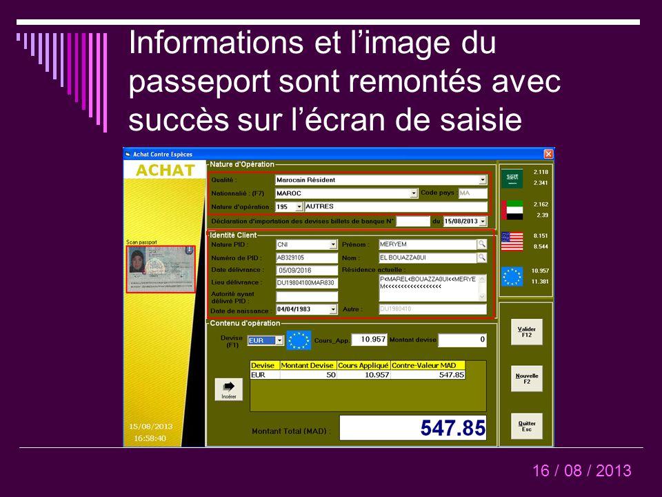 Informations et l'image du passeport sont remontés avec succès sur l'écran de saisie 16 / 08 / 2013