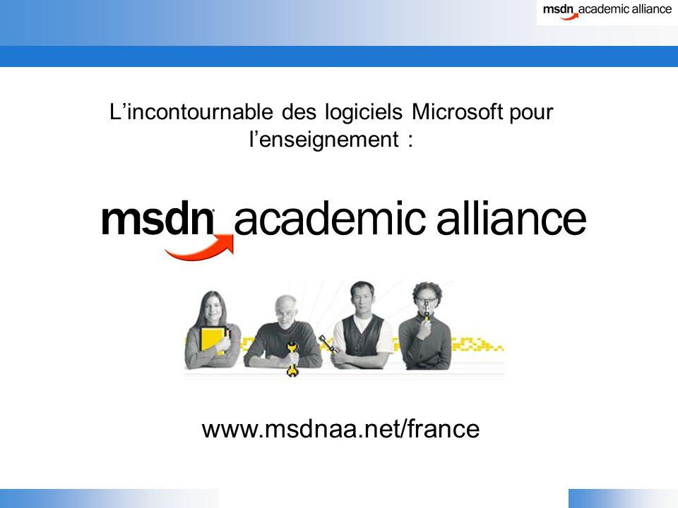 L'incontournable des logiciels Microsoft pour l'enseignement : www.msdnaa.net/france