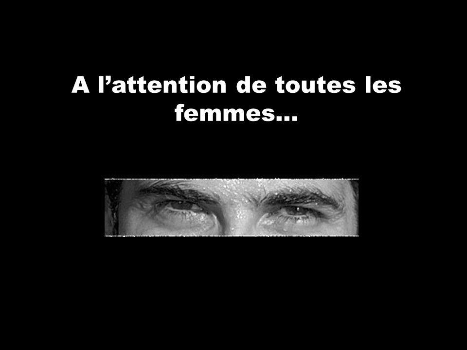 A l'attention de toutes les femmes...
