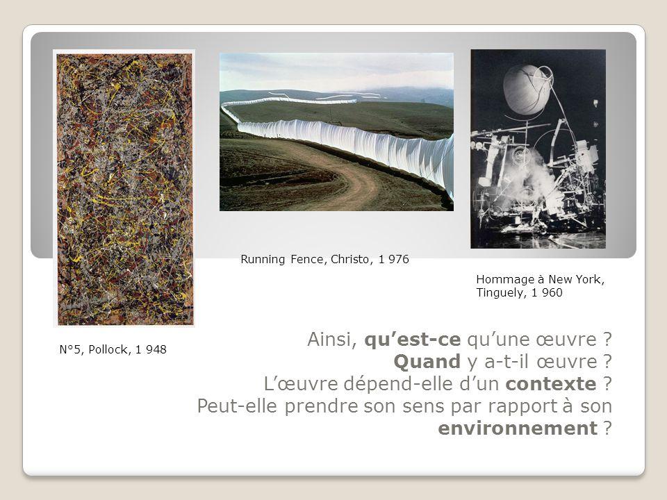 La question du lien de l'œuvre avec son environnement va être soulevée par de nombreux artistes de la seconde moitié du XXe siècle.
