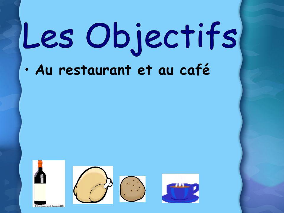 Au restaurant et au café