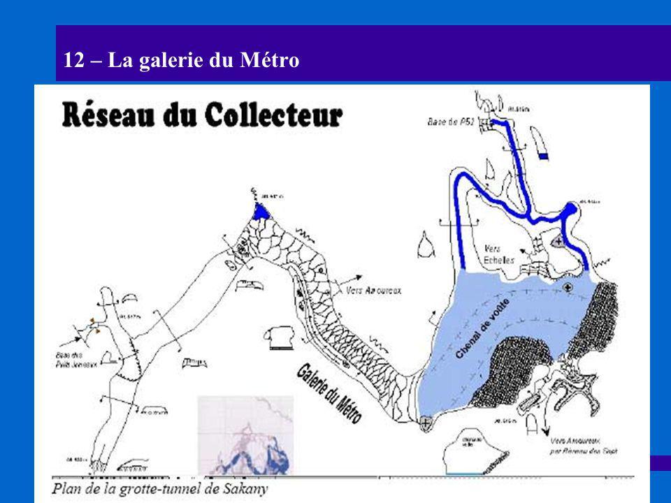 12 – La galerie du Métro