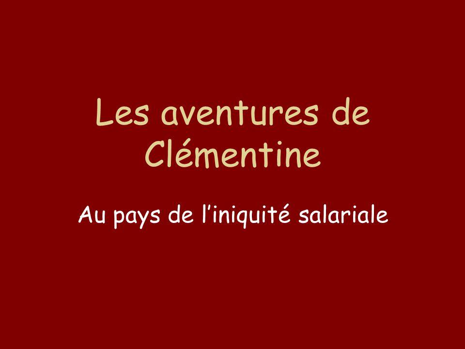 Les aventures de Clémentine Au pays de l'iniquité salariale