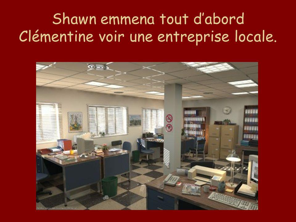 Shawn emmena tout d'abord Clémentine voir une entreprise locale.