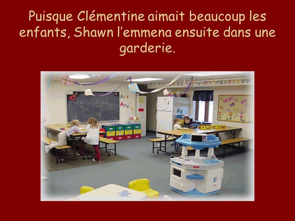 Puisque Clémentine aimait beaucoup les enfants, Shawn l'emmena ensuite dans une garderie.