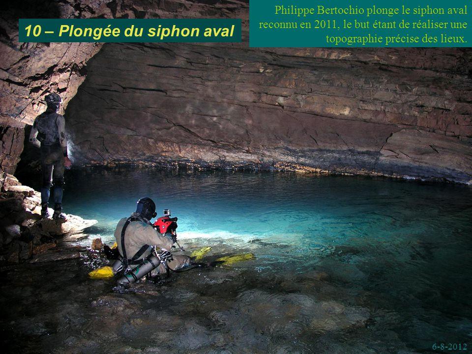 10 – Plongée du siphon aval 6-8-2012 Philippe Bertochio plonge le siphon aval reconnu en 2011, le but étant de réaliser une topographie précise des lieux.