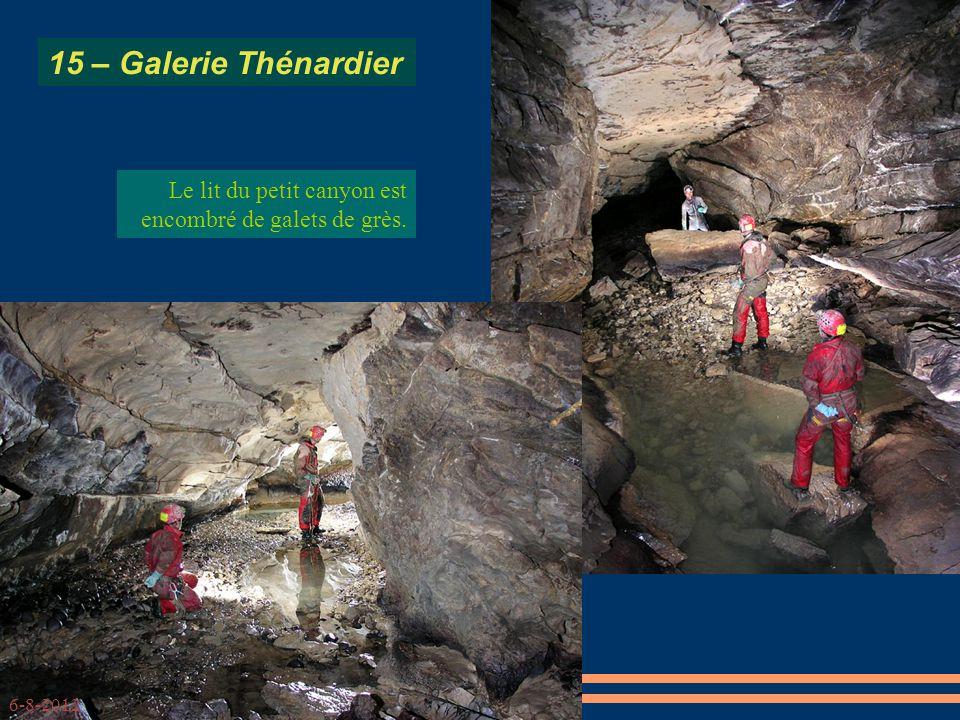 6-8-2012 Le lit du petit canyon est encombré de galets de grès. 15 – Galerie Thénardier