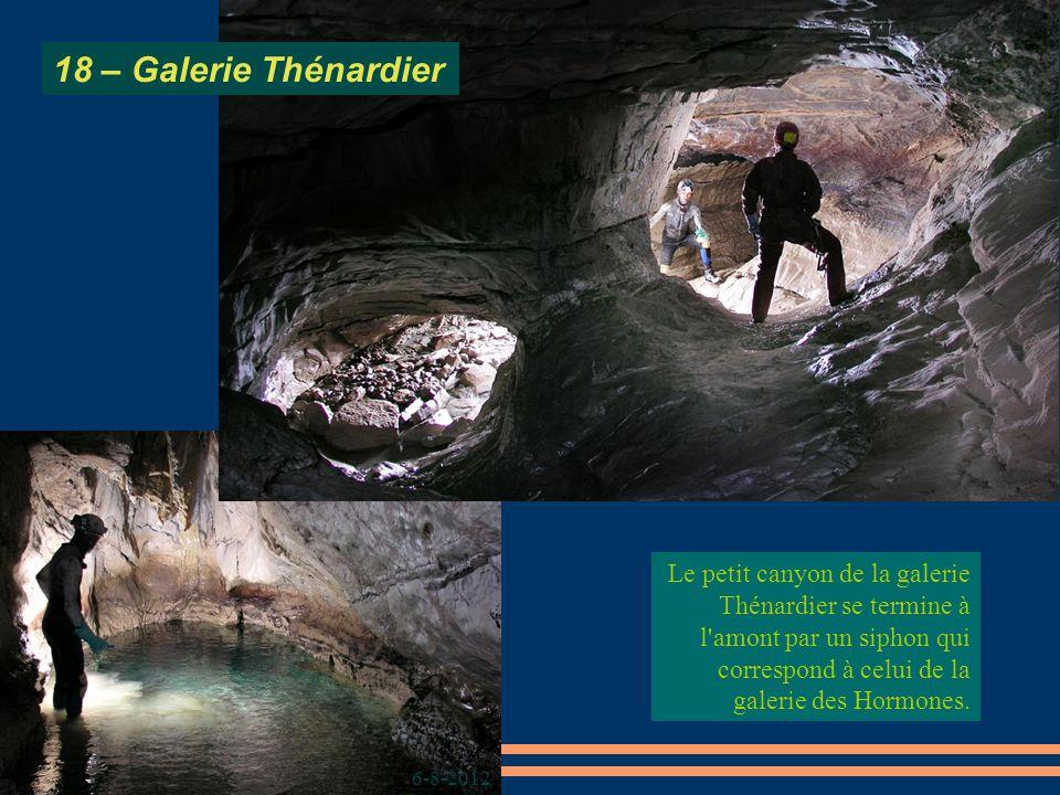 6-8-2012 18 – Galerie Thénardier Le petit canyon de la galerie Thénardier se termine à l amont par un siphon qui correspond à celui de la galerie des Hormones.
