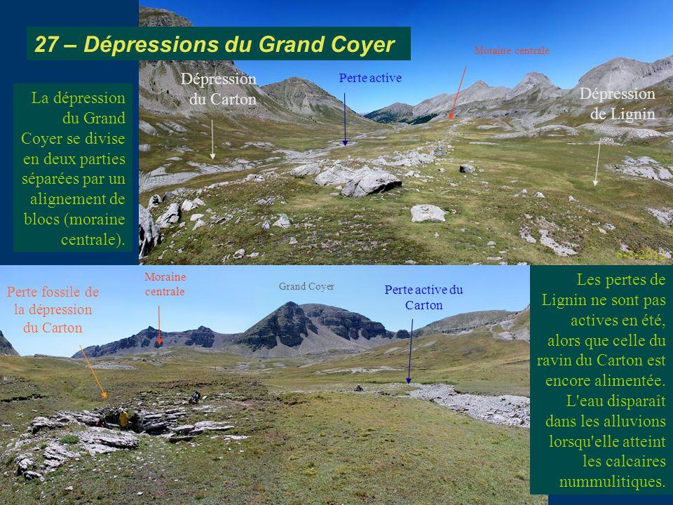 La dépression du Grand Coyer se divise en deux parties séparées par un alignement de blocs (moraine centrale).