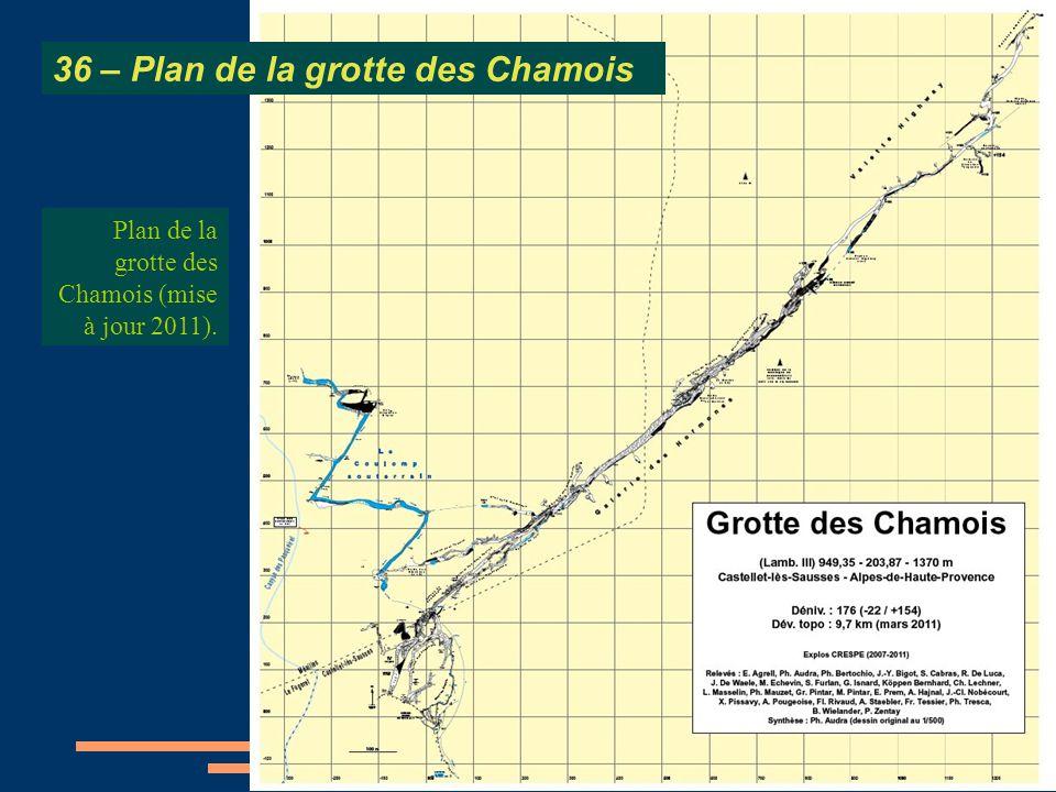 Plan de la grotte des Chamois (mise à jour 2011). 36 – Plan de la grotte des Chamois