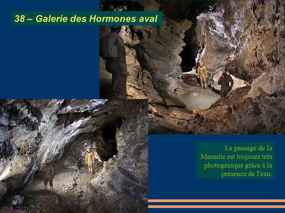 Le passage de la Marmite est toujours très photogénique grâce à la présence de l'eau. 38 – Galerie des Hormones aval 10-8-2012