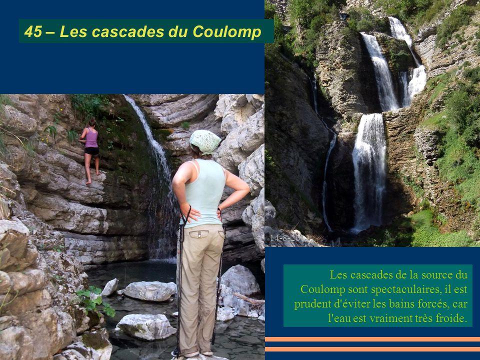 Les cascades de la source du Coulomp sont spectaculaires, il est prudent d'éviter les bains forcés, car l'eau est vraiment très froide. 14-8-2012 45 –