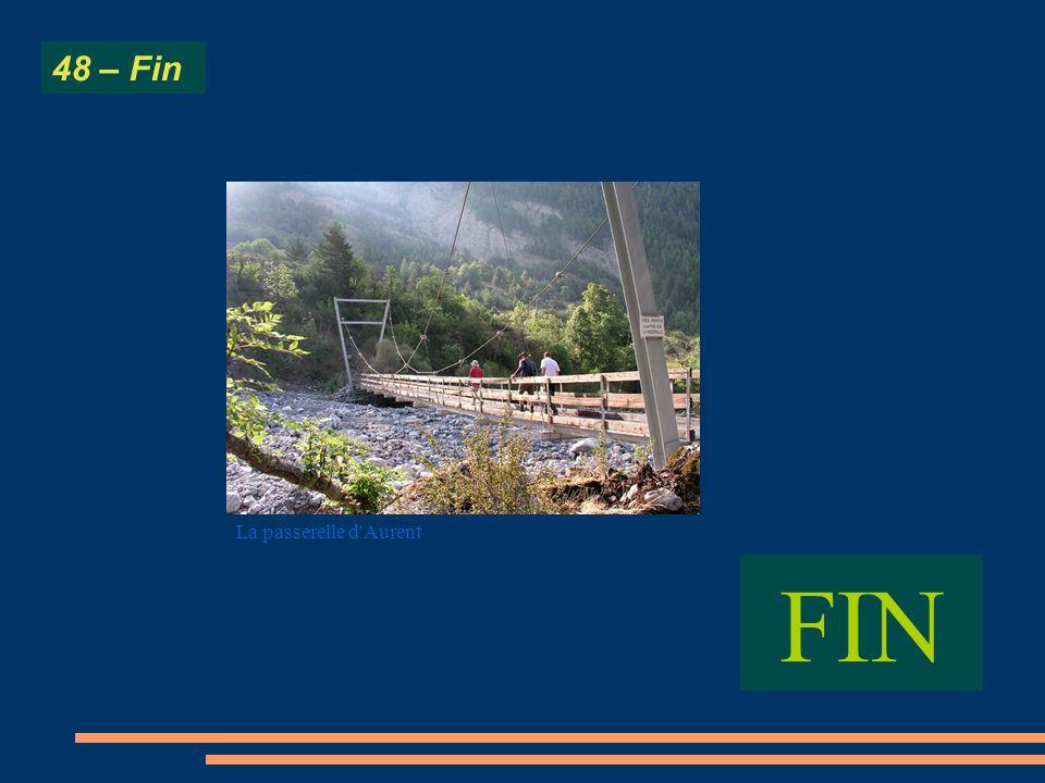 FIN 48 – Fin La passerelle d'Aurent