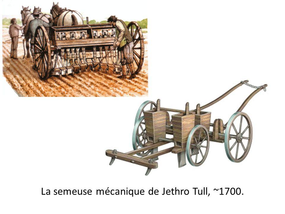La semeuse mécanique de Jethro Tull, ~1700.
