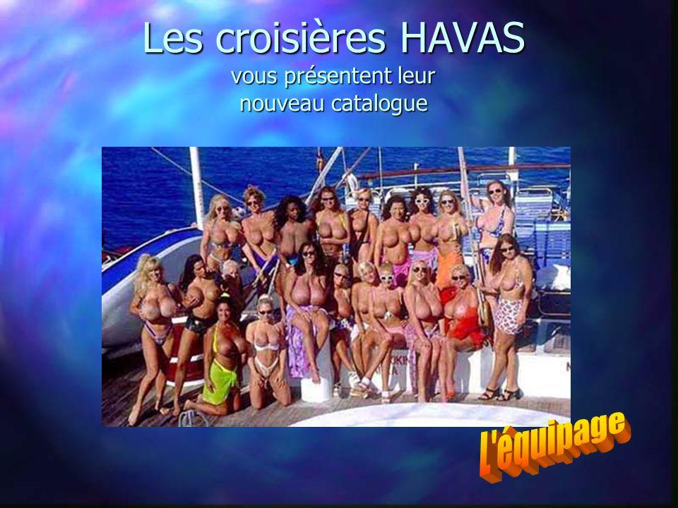 Les croisières HAVAS vous présentent leur nouveau catalogue