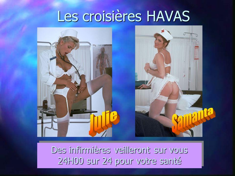 Les croisières HAVAS Des infirmières veilleront sur vous 24H00 sur 24 pour votre santé