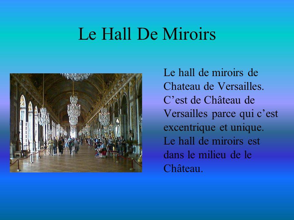 Le Hall De Miroirs Le hall de miroirs de Chateau de Versailles. C'est de Château de Versailles parce qui c'est excentrique et unique. Le hall de miroi