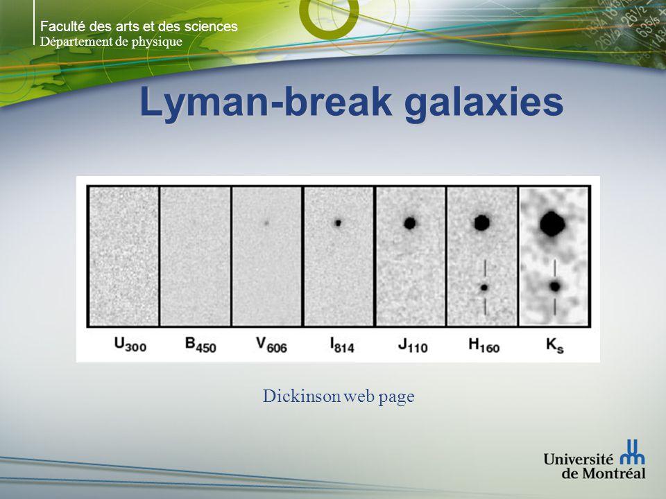 Faculté des arts et des sciences Département de physique Lyman-break galaxies