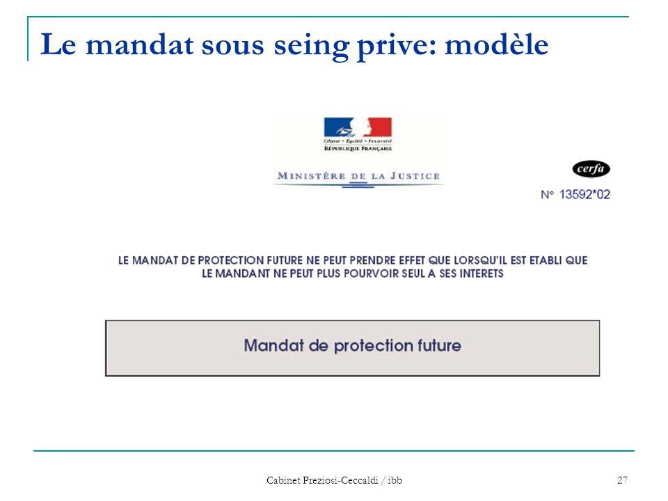 Cabinet Preziosi-Ceccaldi / ibb 27 Le mandat sous seing prive: modèle