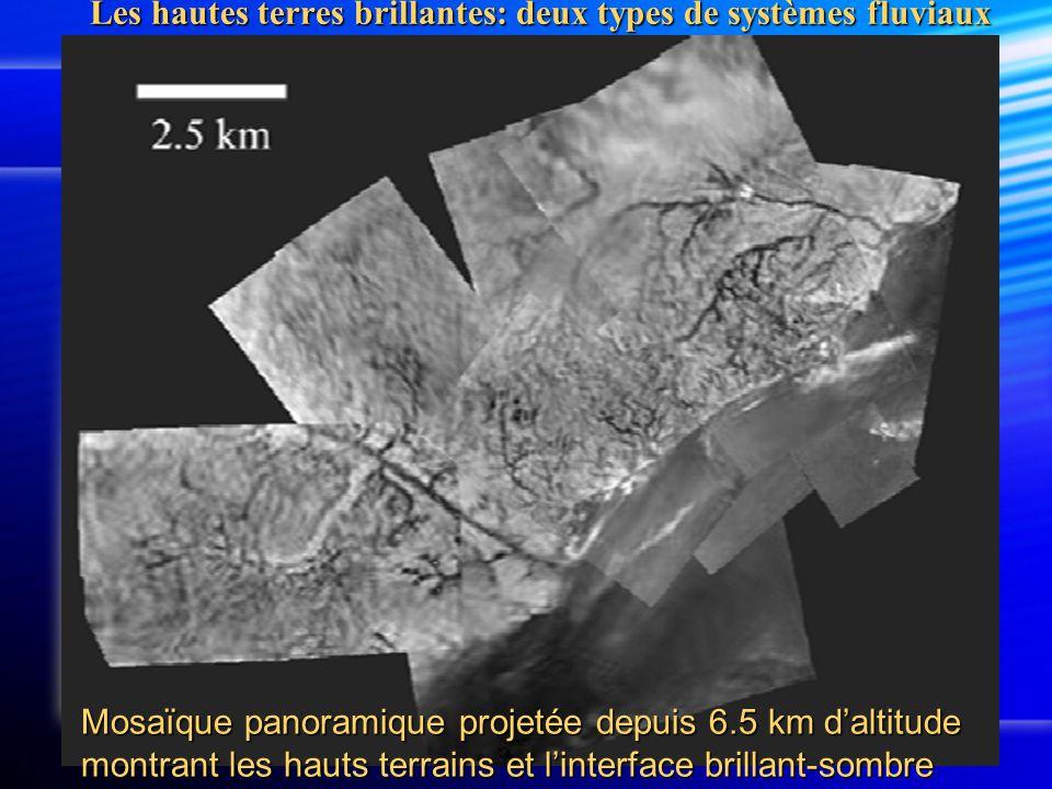 Mosaïque panoramique projetée depuis 6.5 km d'altitude montrant les hauts terrains et l'interface brillant-sombre Les hautes terres brillantes: deux types de systèmes fluviaux