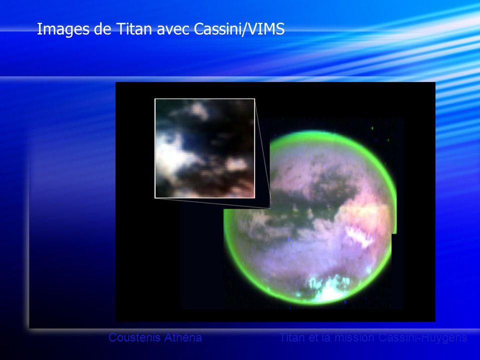 Images de Titan avec Cassini/VIMS Coustenis Athéna Titan et la mission Cassini-Huygens
