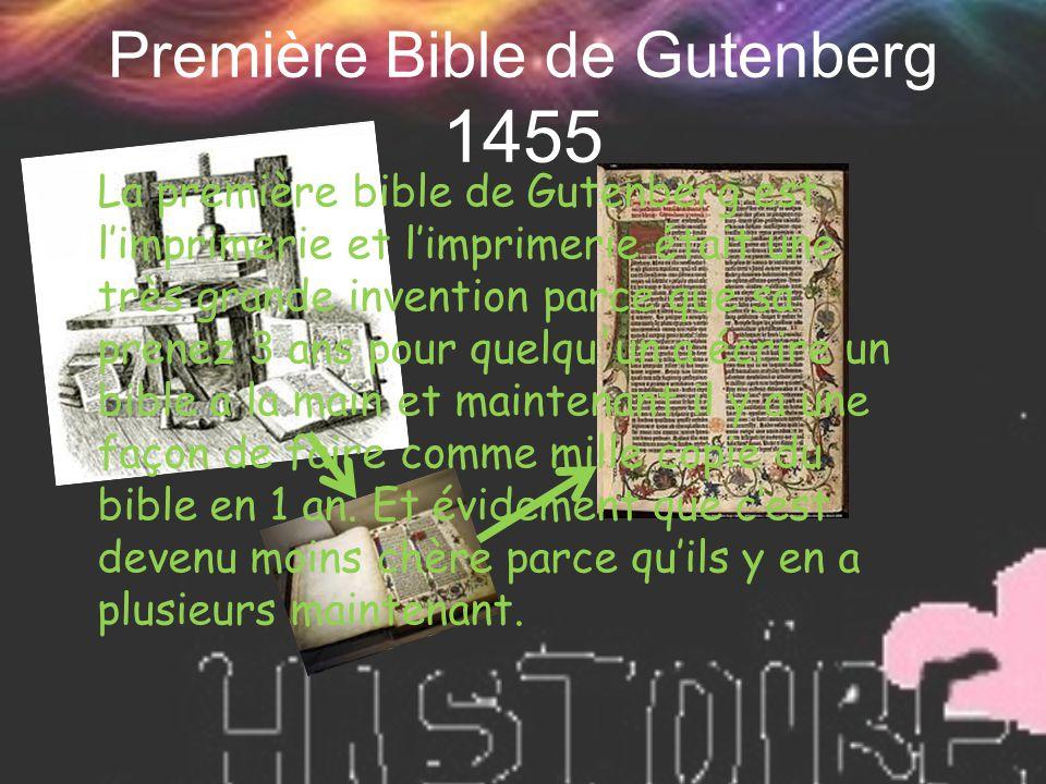Première Bible de Gutenberg 1455 La première bible de Gutenberg est l'imprimerie et l'imprimerie était une très grande invention parce que sa prenez 3