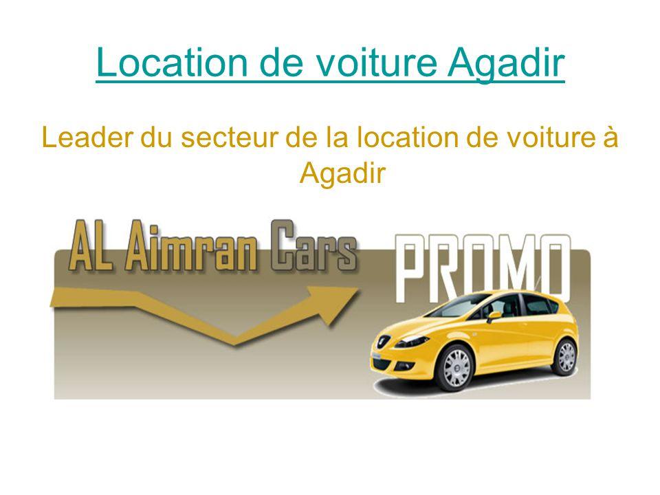 Location de voiture Agadir Leader du secteur de la location de voiture à Agadir