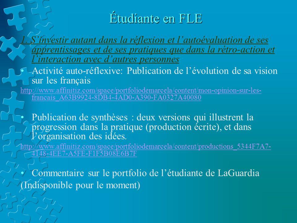 Étudiante en FLE 1. S'investir autant dans la réflexion et l'autoévaluation de ses apprentissages et de ses pratiques que dans la rétro-action et l'in
