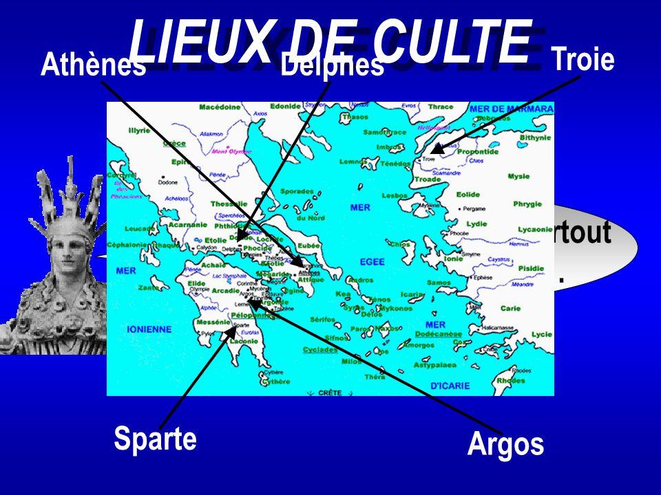 LIEUX DE CULTE On célèbre mon culte partout en Grèce notamment à... AthènesDelphes Troie Sparte Argos